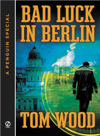Bad Luck In Berlin