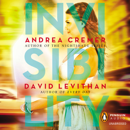 Invisibility by Andrea Cremer and David Levithan
