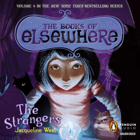 The Strangers by Jacqueline West