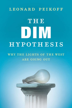 The DIM Hypothesis by Leonard Peikoff