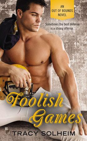 Foolish Games by Tracy Solheim