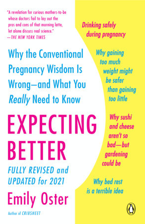 Expecting Better by Emily Oster