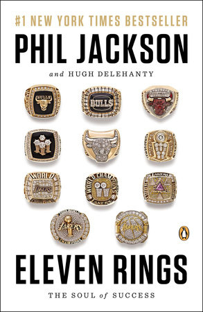 Eleven Rings by Phil Jackson and Hugh Delehanty