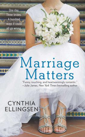 Marriage Matters by Cynthia Ellingsen