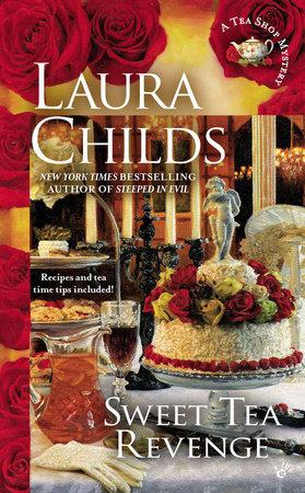 Sweet Tea Revenge by Laura Childs