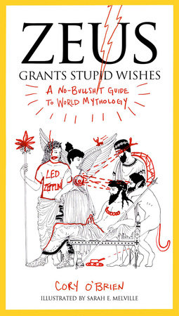 Zeus Grants Stupid Wishes by Cory O'Brien
