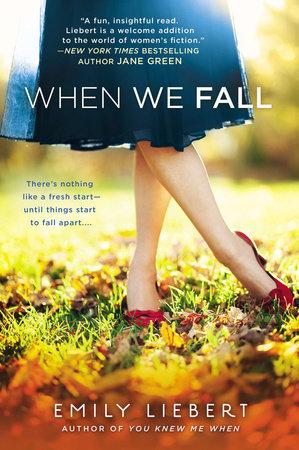 When We Fall by Emily Liebert