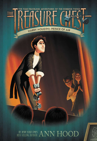 Harry Houdini #4 by Ann Hood