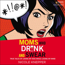 Moms Who Drink and Swear Cover