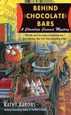 Behind Chocolate Bars by Kathy Aarons