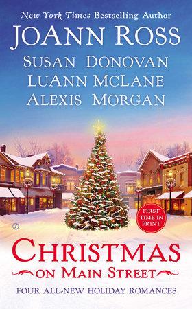 Christmas on Main Street by JoAnn Ross, Susan Donovan, LuAnn McLane and Alexis Morgan