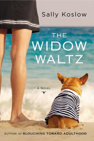 The Widow Waltz by Sally Koslow