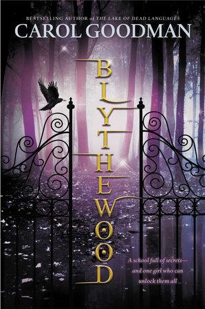 Blythewood by Carol Goodman