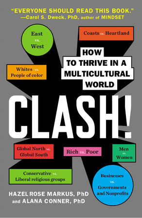 Clash! by Hazel Rose Markus and Alana Conner