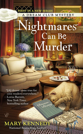 Nightmares Can Be Murder by Mary Kennedy