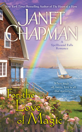 For the Love of Magic by Janet Chapman