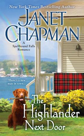 The Highlander Next Door by Janet Chapman