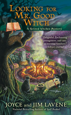 Looking for Mr. Good Witch by Joyce and Jim Lavene