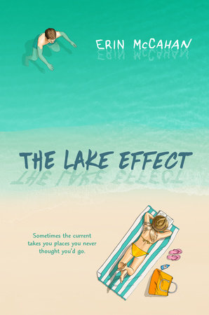 The Lake Effect by Erin McCahan