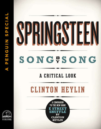 Springsteen Song by Song by Clinton Heylin