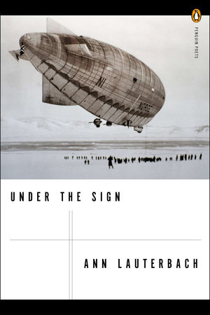 Under the Sign by Ann Lauterbach