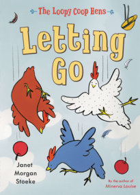 The Loopy Coop Hens: Letting Go