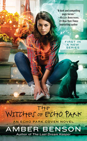 The Witches of Echo Park by Amber Benson