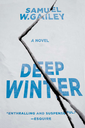 Deep Winter by Samuel W. Gailey