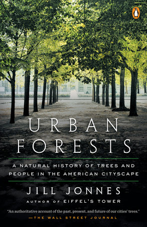 Urban Forests by Jill Jonnes