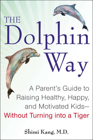 The dolphin way by shimi kang penguinrandomhouse the dolphin way by shimi kang buy fandeluxe Images