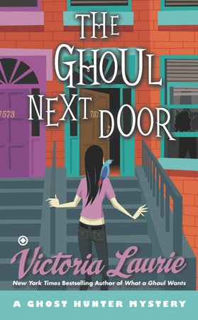 The Ghoul Next Door by Victoria Laurie