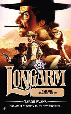 Longarm #426 by Tabor Evans