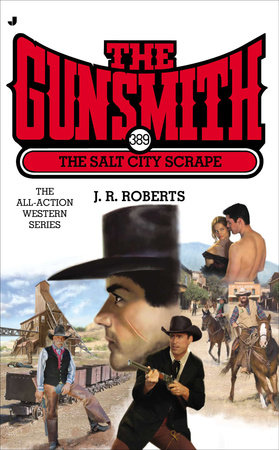 The Gunsmith 389 by J. R. Roberts