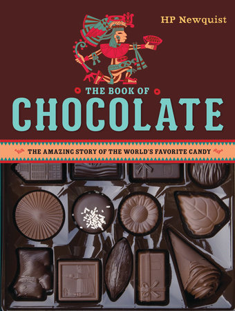 The Book of Chocolate by HP Newquist