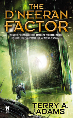 The D'neeran Factor by Terry A. Adams