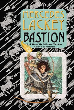 Bastion by Mercedes Lackey