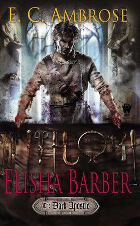 Elisha Barber by E.C. Ambrose