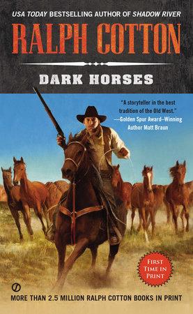 Dark Horses by Ralph Cotton