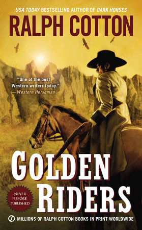 Golden Riders by Ralph Cotton