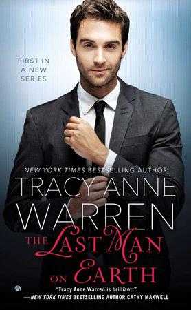 The Last Man on Earth by Tracy Anne Warren