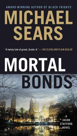 Mortal Bonds Free Preview by Michael Sears