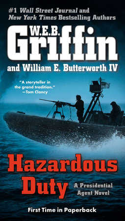 Hazardous Duty by W.E.B. Griffin and William E. Butterworth IV