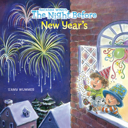 The Night Before New Year's by Natasha Wing