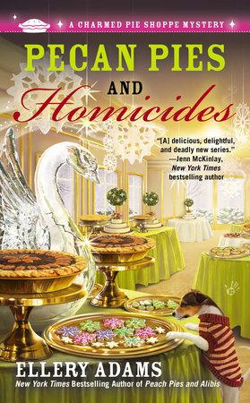 Pecan Pies and Homicides by Ellery Adams