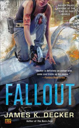 Fallout by James K. Decker