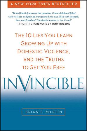 Invincible by Brian F. Martin