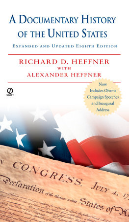A Documentary History of the U.S.A. by Richard D. Heffner and Alexander B. Heffner