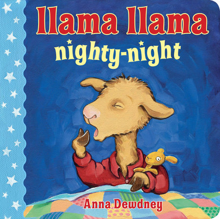 Llama Llama Nighty-Night by Anna Dewdney