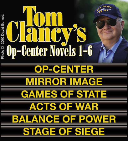 Clancy's Op-Center Novels 1-6