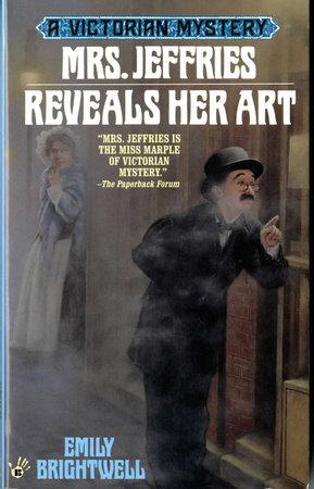 Mrs. Jeffries Reveals Her Art by Emily Brightwell